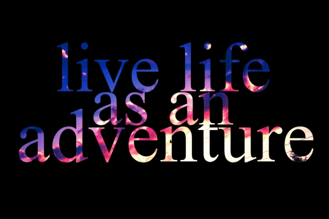 livelifeasanadventure(pp_w650_h433)